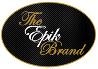 The Epik Brand, L... is a Black Owned Business